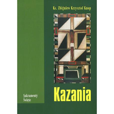 """""""Kazania"""" - tom I, II, III"""