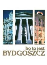 Bo to jest Bydgoszcz
