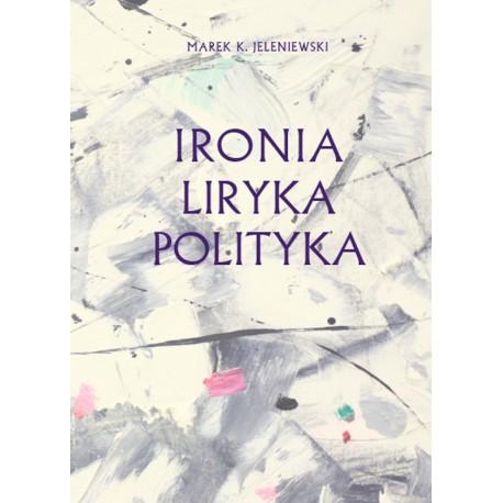 IRONIA LIRYKA POLITYKA